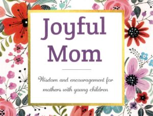 Joyful Mom AM