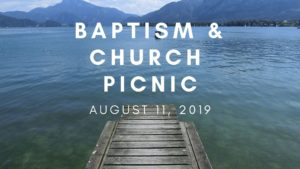 Baptism Service & Church Picnic @ Indian Lake
