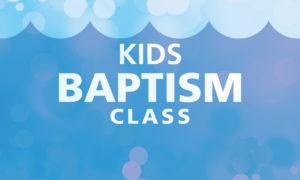 Kids Baptism Class